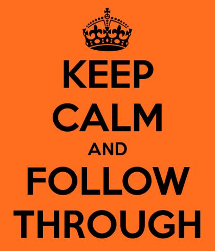 33 keep-calm-and-follow-through-3